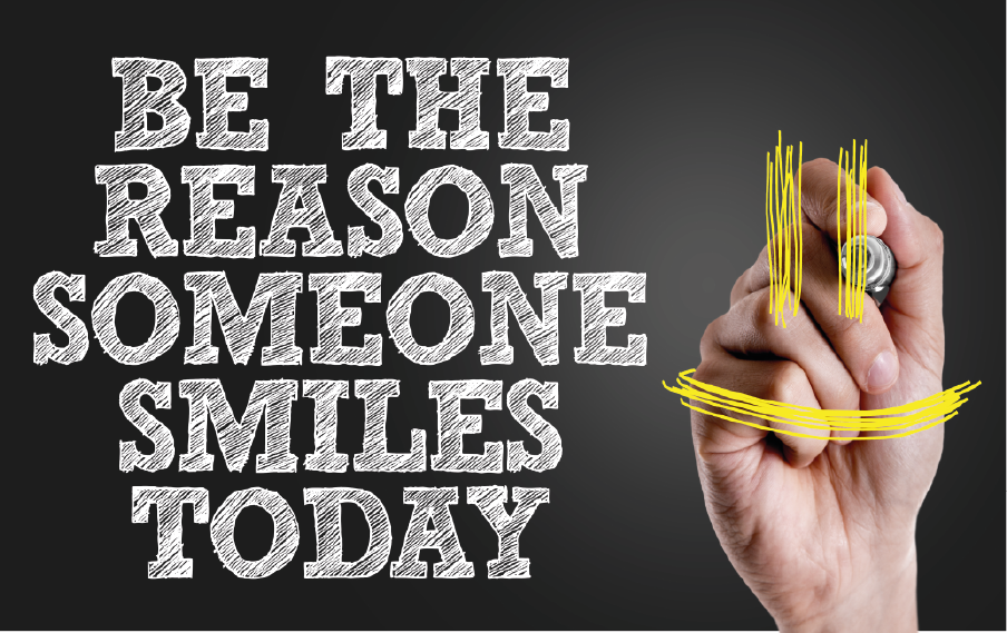Be the reason somebody smiles!
